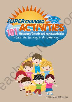 101 Supercharged Activities - Messages/Greetings/Chants/Activities from The Teachers Garden on TeachersNotebook.com -  (37 pages)  - Supercharged Activities is a compilation of 101 messages, greetings, chants and activities.