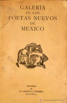 Galeria de los poetas nuevos mexicanos. Ediciones de La Gaceta Literaria, Madrid. Viñeta de Gabriel Garcia Maroto.