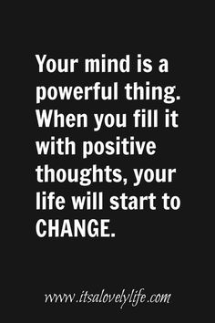 5 Quotes that tell you positive thoughts will change your life
