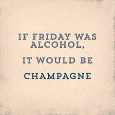 If Friday was alcohol, it'd be champagne More Love funny quotes and inspirational quotes about wine & champagne? ArtyQuote Canvas Art & Apparel was made for you!Check out our canvas art, prints & apparel in store, click that link ! Champagne Quotes, Best Quotes, Funny Quotes, Champagne Taste, Champagne Brunch, Wine Quotes, Its Friday Quotes, Sparkling Wine, Life Lessons
