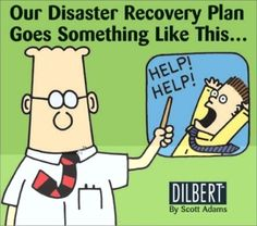 Dilbert's Disaster Recovery Plan