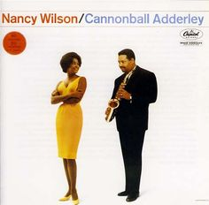 My favourite album of all time: Nancy Wilson/Cannonball Adderley 1961 discovered it playing in a Virgin record store in NYC in 1995