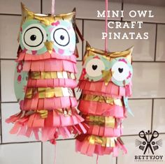 Tutorial - Make a Pinatas - love the owls!