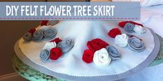 DIY FELT FLOWER TREE SKIRT