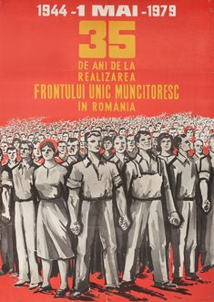 "Romania (Socialist Republic of), May 35 years from the establishment of the Sole Working Front"" Communism, Socialism, Romanian People, Socialist State, 1. Mai, Communist Propaganda, Warsaw Pact, Central And Eastern Europe, East Germany"