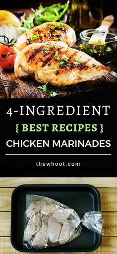 These 4 Ingredient Chicken Marinades Recipes are quick and easy and delicious. They will give you loads of ideas and you'll love the results.