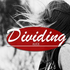 Alice by DIVIDING on SoundCloud