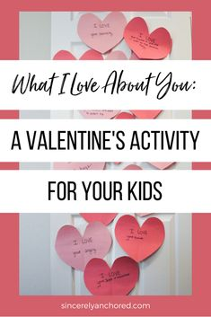 What I Love About You: A Valentine's Activity for Your Kids | Sincerely Anchored | www.sincerelyanchored.com