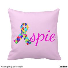 Pink Aspie Pillow with the Autism Awareness Ribbon for Asperger Syndrome
