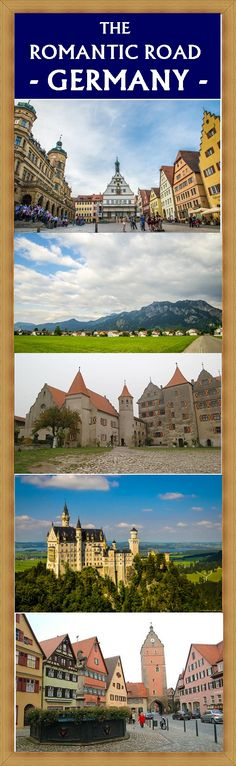 If you want to see amazing castles and cute medieval towns, drive the Romantic Road in Germany!