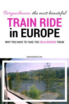The most beautiful train ride in Europe: Oslo - Bergen in Norway. Click to see for yourself!  | solo travel in Europe | What to do in Norway | Nature in Norway | awomanafoot.com