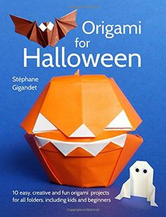 Origami for Halloween: 10 easy, creative and fun origami projects for all folders, including kids and beginners Kawaii Halloween, Halloween 10, Useful Origami, Fun Origami, Container, Easy, Spa, Amazon, Origami Easy