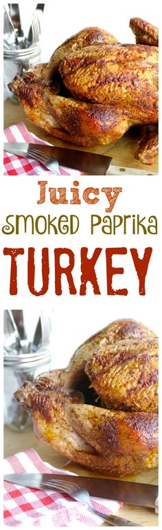 Juicy Smoked Paprika Turkey has about the best flavor around. There are a couple secret weapons when it comes to making juicy turkey and I will tell you about them here, from NoblePig.com.