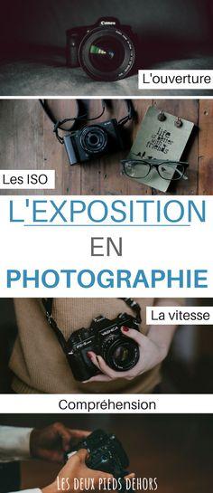 Vous débutez en photographie ? Je vous donne l'essentiel pour comprendre la notion d'exposition en photo. #photo #photographie technique photographie | apprendre la photographie | débuter en photographie | conseils photographie |