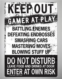 Keep Out Gamer at Play Tin Sign