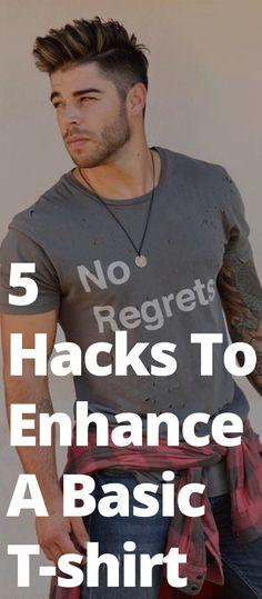 5 Hacks To Enhance A Basic T-shirt