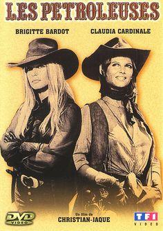Claudia Cardinale and Brigitte Bardot in Les Pétroleuses.