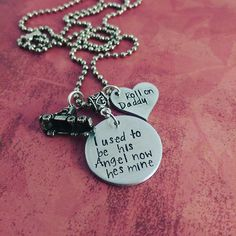 I Used To Be His Angel Now He's Mine - Roll On Daddy - Memorial Necklace - My Inspired Designs  - 1
