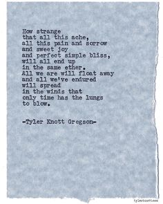 Typewriter Series #952byTyler Knott Gregson *It's official, my book,Chasers of the Light,is out! You can order it throughAmazon,Barnes and Noble,IndieBound,Books-A-Million,Paper SourceorAnthropologie*