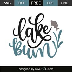 Download your free svg cut file and create your personal DIY project with these beautiful quotes or designs. Perfect for crafters. Free vectors. Cricut Air, Cricut Vinyl, Cricut Craft, Vinyl Crafts, Vinyl Projects, Lake Quotes, Lake Decor, Lake Signs, Cricut Explore Air