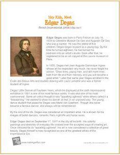 This website has free printable, short artist bios for kids. Edgar Degas, Art Handouts, 6th Grade Art, Art Worksheets, Art Curriculum, Artist Biography, Art Lessons Elementary, Art Studies, Art Classroom