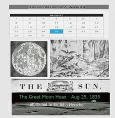 """The byline was Dr. Andrew Grant, described as a colleague of Sir John Herschel, a famous astronomer of the day. """"The Great Moon Hoax"""" refers to a se..."""