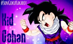 #11 Kid Gohan | Although more of a lover than a fighter, Gohan has a secret art to battle that even his father does not possess. While his power is only shown in short burst of anger, Gohan is an immovable object if given the right motives. Always willing to lay his life on the line for others, Gohan holds the perfect qualities of his father in every way. Shaping him into the man he would later become.  #SonGokuKakarot