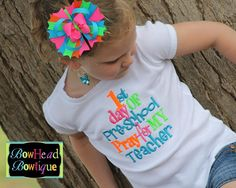 Back to School - 1st Day of Preschool Pray for my Teacher, Kindergarten, 1st grade, 2nd grade, etc-Embroidered Shirt and Hair Bow Set