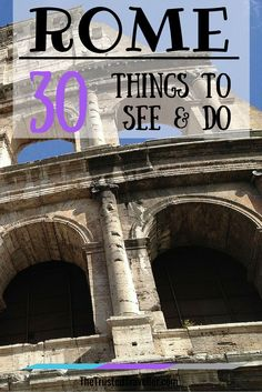 The Colosseum, just one of my top 30 things to see and do in Rome - Rome: 30 Things to See & Do - The Trusted Traveller