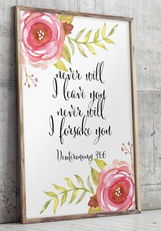 Scripture printable Never will I leave you never will I forsake you Bible verse art print Inspirational quote print floral nursery art Bible Verse Art, Bible Quotes, Son Quotes, Family Quotes, Bibel Journal, Cristiano, Quote Prints, Nursery Art, Word Art
