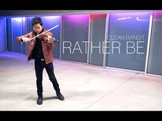 Rather Be - Clean Bandit - Violin Cover - Daniel Jang - YouTube