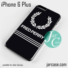 fred perry Phone case for iPhone 6 Plus and other iPhone devices
