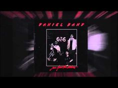 """Daniel Band - """"Don't Give Up"""" ... not good bedtime music  :-)"""