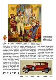 """1931 Packard DeLuxe Eight 5 Passenger Club Sedan Ad """"The designing and building of a Packard calls for a finely balanced measure of many fine arts"""""""