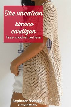 the vacation summer kimono cardigan free crochet pattern by jennyandteddy beginner friendly
