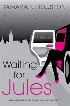 """""""Houston's a talented writer and I expect many more masterpieces in her future. I loved the funny, stylish and authentic main character, Jules, whose ups and downs seemed like many of my own."""" - Danielle, Editorial"""