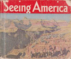 1936 Seeing America by James Gilchrist Lawson 102 Leading Sights in America