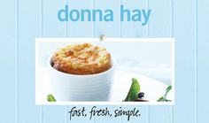 Goat's Cheese Soufflé : Donna Hay Fast Fresh Simple : The Home Channel. Cook in buttered souffle ramekins at 200deg (preheated) for 8 t0 10 minutes. Serve immediately!