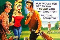Golf - Play A Round. To see all our comic postcards with a golf theme, visit… Playboy Cartoons, Adult Cartoons, Sexy Cartoons, Adult Humor, Funny Postcards, Picture Postcards, Old Postcards, Old Comics, Vintage Comics