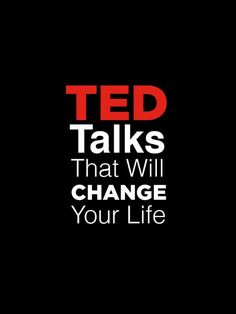 These TED Talks are seriously worth your time. WATCH NUMBER 5 and 9!