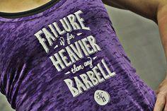 Failure is far heavier than any barbell.   www.jekyllhydeapparel.com