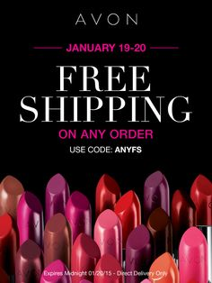 January 19-20th get Free Shipping on any order with code: ANYFS at my Avon eStore! #AvonRep