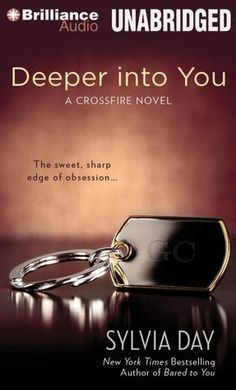 Deeper Into You (Crossfire Series #2)