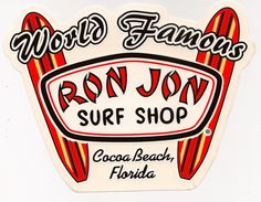We used to stop here every time we went to Florida and bought t shirts! Ron Jon Surf Shop, Cocoa Beach, Florida