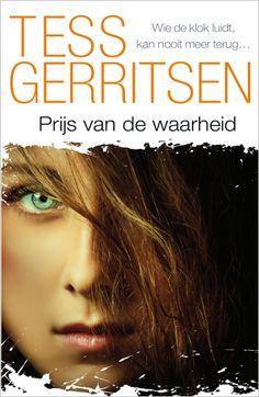 Tess Gerritsen - Prijs van de waarheid - 2014 // nog lezen