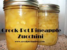 Crock-Pot Pineapple Zucchini ~ CrockPotLadies.com