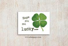 Get Lucky, four leaf clover, saint patrick, st. patrick, st. patty, st. paddy, irish, luck of the irish