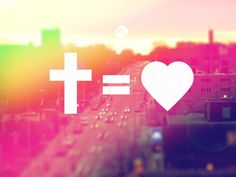 cross equals love - Google Search