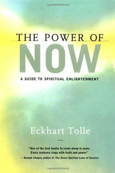 The Power of Now: A Guide to Spiritual Enlightenment by Eckhart Tolle. Shows readers how to recognize themselves as the creators of their own pain, and how to have a pain-free existence by living fully in the present. Accessing the deepest self, the true self, can be learned, he says, by freeing ourselves from the conflicting, unreasonable demands of the mind and living present, fully, and intensely, in the Now.