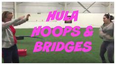 HULA HOOPS & BRIDGES (BONUS VLOG 34)